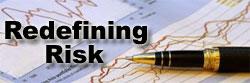 Redefining Risk