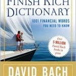 Review of David Bach&#8217;s Finish Rich Dictionary