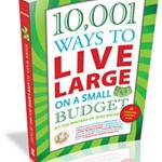 Wise Bread's 10,001 Ways to Live Large on a Small Budget