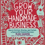 How to Grow Your Own Handmade Business