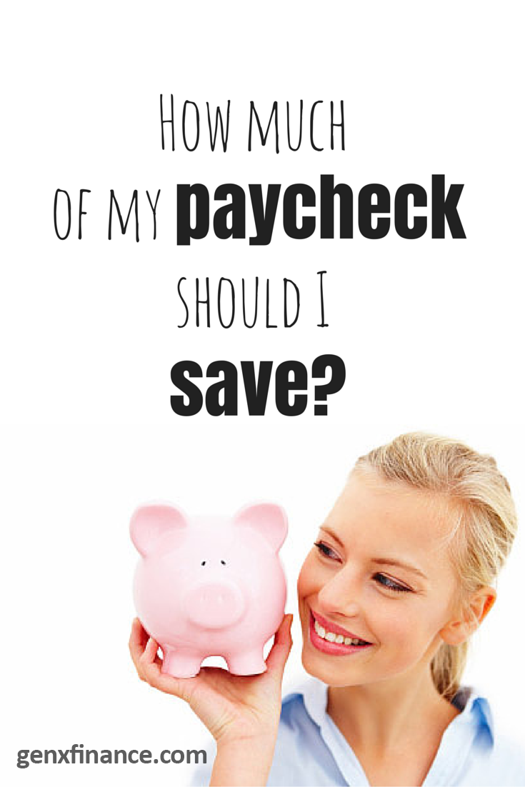 How much of my pay checkshould I save?
