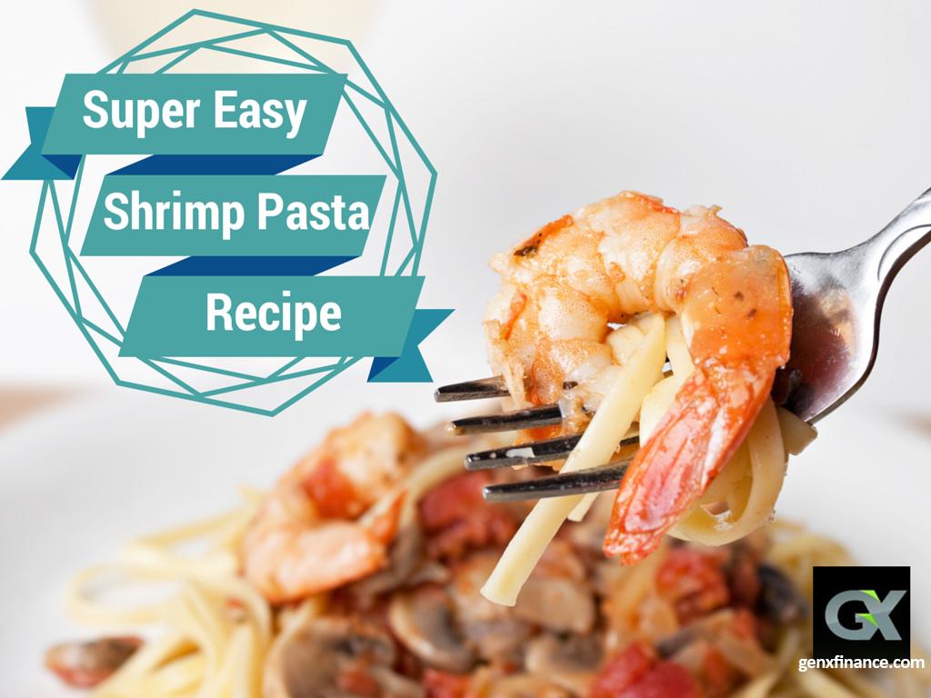 super easy shrimp pasta recipe